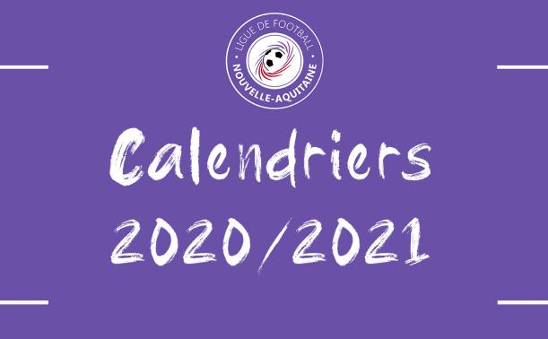 Calendrier 2021 Foot Calendrier 2020/2021 – Ligue de Football Nouvelle Aquitaine